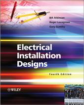Electrical Installation Designs: Edition 4
