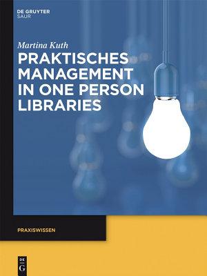 Praktisches Management in One Person Libraries PDF