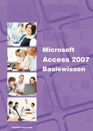 Microsoft Access 2007 Basiswissen PDF