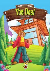 The Deal: Moral Stories