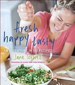 Fresh Happy Tasty Book