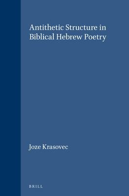 Antithetic Structure in Biblical Hebrew Poetry PDF