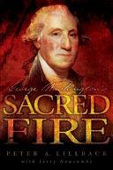 George Washington s Sacred Fire PDF