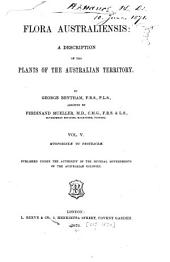 Flora Australiensis: A Description of the Plants of the Australian Territory, Volume 5