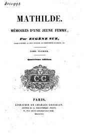 Mathilde: mémoires d'une jeune femme, Volume1