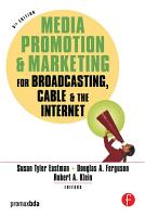 Media Promotion   Marketing for Broadcasting  Cable   the Internet PDF