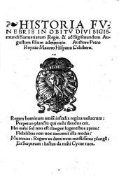 Historia funebris in obitu diui Sigismundi Sarmatiarum regis [et] ad Sigismundum Augustum filium admonitio