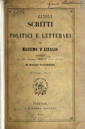 Scritti postumi di Massimo d'Azeglio: Volume 1