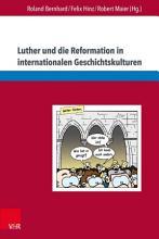 Luther und die Reformation in internationalen Geschichtskulturen PDF