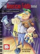 The American Fiddle Method Vol. 1, Piano Accompaniment