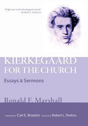 Kierkegaard For The Church Book PDF