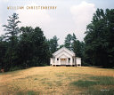 William Christenberry (Signed Edition)
