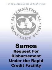 Samoa: Request for Disbursement Under the Rapid Credit Facility-Staff Report; Staff Supplement; Press Release on the Executive Board Discussion; and Statement by the Executive Director for Samoa