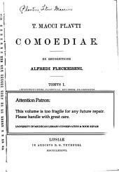 T. Macci Plavti Comoediae: Volume 1