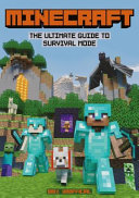 Minecraft: The Ultimate Guide to Survival Mode
