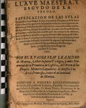 Llave maestra y escudo de la verdad: Explicación de las Bulas de Inocencio X y de la Santa Cruzada ...