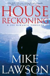 House Reckoning: A Joe DeMarco Thriller, Book 9