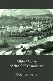 Bible history of the Old Testament
