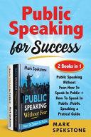 Public Speaking for Success (2 Books in 1)