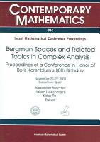 Bergman Spaces and Related Topics in Complex Analysis PDF