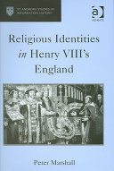 Religious Identities in Henry VIII's England