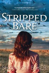 Stripped Bare: A Novel