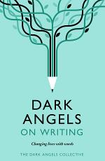 Dark Angels On Writing