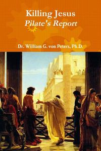 Killing Jesus   Pilate s Report Book