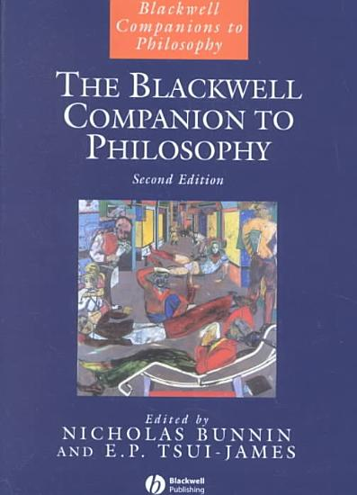 The Blackwell Companion to Philosophy PDF