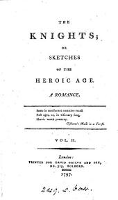 The knights; or, Sketches of the heroic age