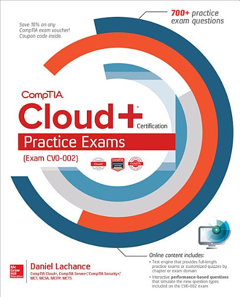 CompTIA Cloud  Certification Practice Exams  Exam CV0 002
