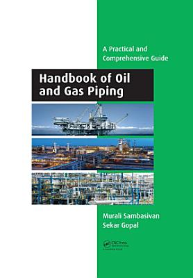Handbook of Oil and Gas Piping