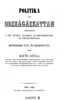 Politika vagy orszagaszattan   Politik oder die Wissenschaft vom Staate   PDF