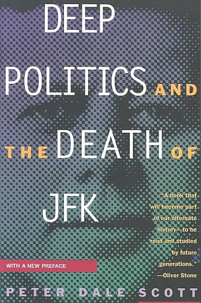 Download Deep Politics and the Death of JFK Book