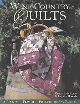 Wine Country Quilts PDF
