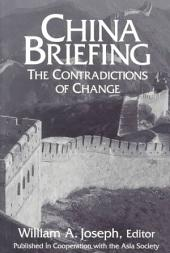 China Briefing: The Contradictions of Change