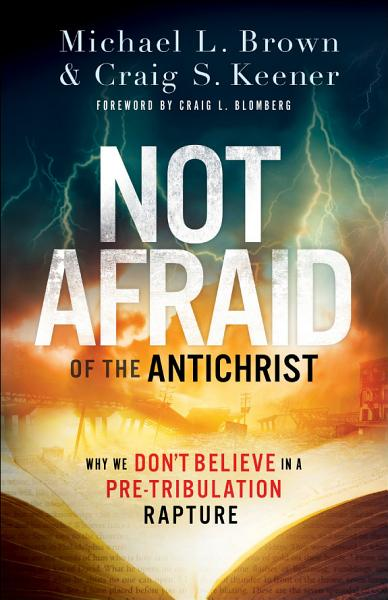 Download Not Afraid of the Antichrist Book
