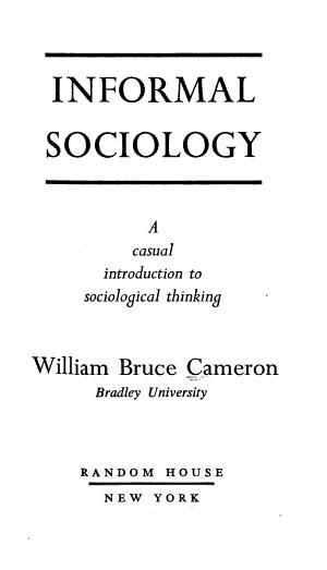 Informal Sociology