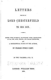 Letters Written by Lord Chesterfield to His Son: Volume 2