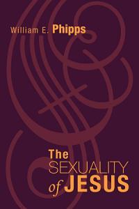 The Sexuality of Jesus PDF