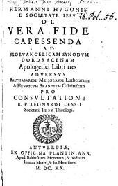 De vera fide capessenda: Libri apolog. 3