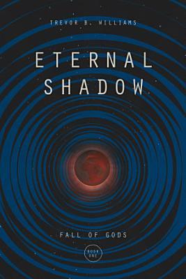 Eternal Shadow