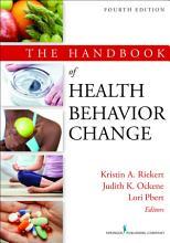 The Handbook of Health Behavior Change  4th Edition PDF