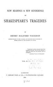 New Readings & New Renderings of Shakespeare's Tragedies: King Henry VI, pt. I-III