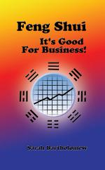 Feng Shui: It's Good For Business