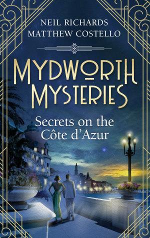 Mydworth Mysteries - Secrets on the Cote d'Azur