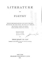 Literature and Poetry: Studies on the English Language; the Poetry of the Bible; the Dies Iræ; the Stabat Mater; the Hymns of St. Bernard; the University, Ancient and Modern; Dante Alighieri; the Divina Commedia