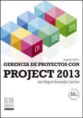 Gerencia de proyectos con Project 2013