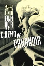 Film Noir and the Cinema of Paranoia