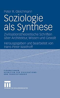Soziologie als Synthese PDF